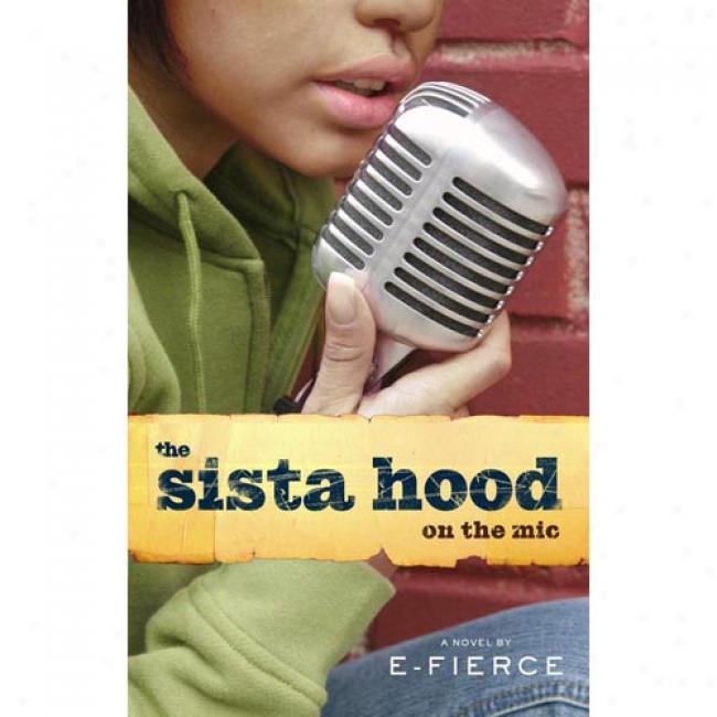 The Sista Hood: On The Mic