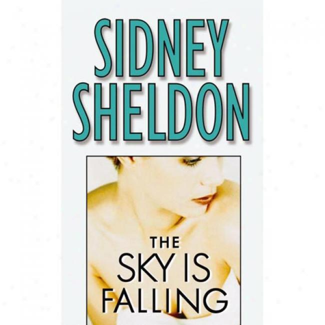 The Sky Is Falling By Siddney Sheldon, Isb 0446610178