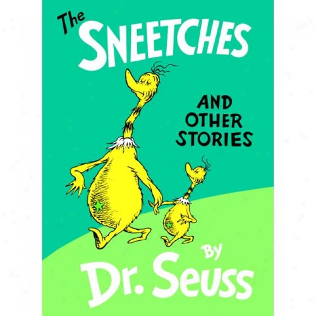 The Sneetches: And Other Stories By Dr Seuss, Isbn 0394800893