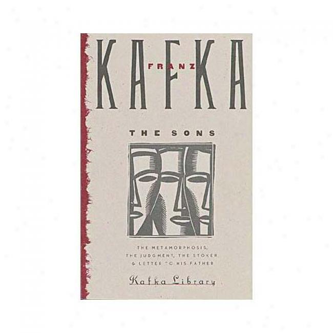 The Sons By Fanz Kafka, Isbn 0805208860