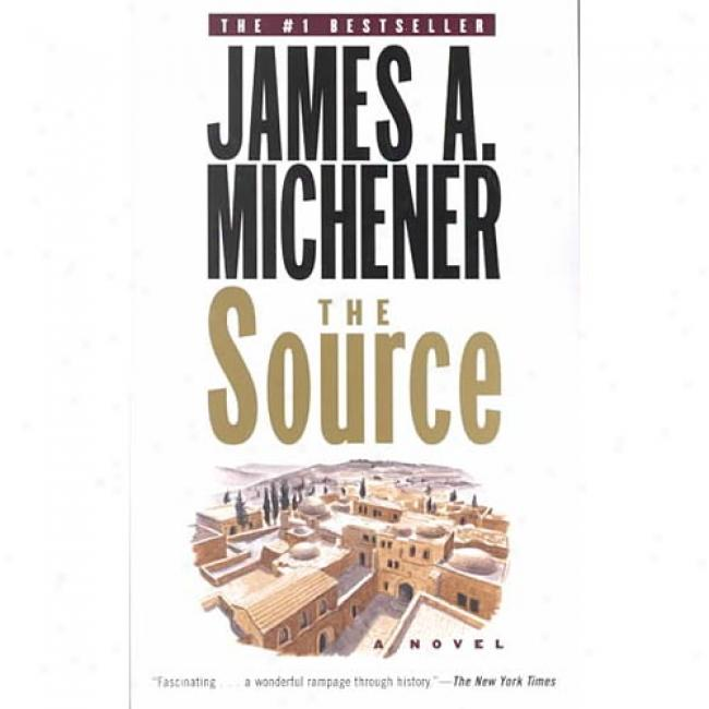The Source By James A. Michener, Ibsn 0375760385
