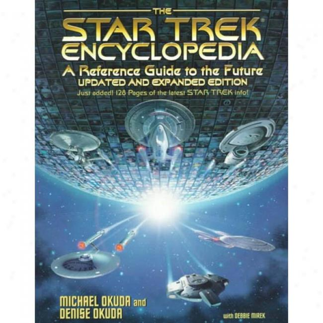 The Star Trek Encyclopedia: A Allusion Guide To The Future By Michael Okuda, Isbn 0671536095