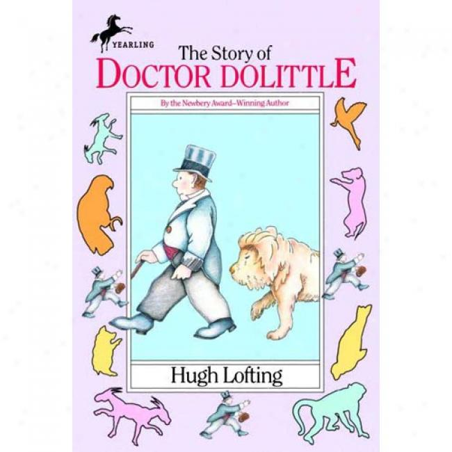 The Story Of Dr. Dolittle By Hugh Lofting, Isbn 0440483077