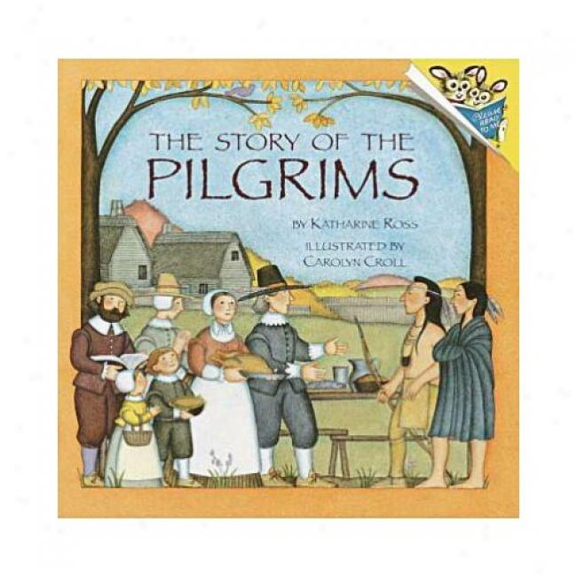The Story Of The Pilgrims By Katharine K. Ross, Isbn 0679852921