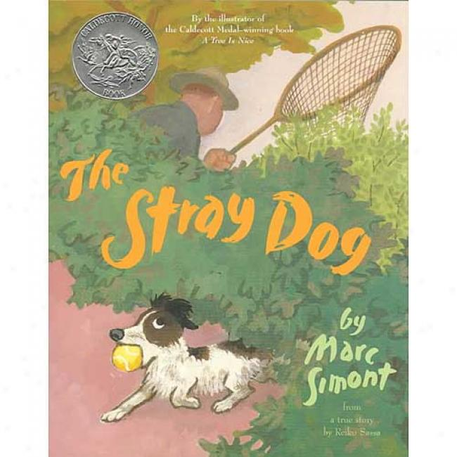 The Stray Dog By Marc Simont, Isbn 0064436691