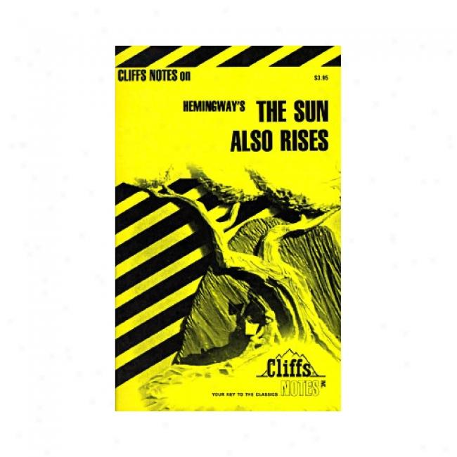 The Sun Also Rises, Cliffs Notes By Gary Carey, Isbn 0822012375