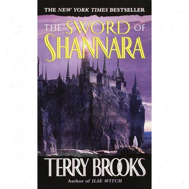 The Sword Of Shannara By Terry Brooks, Isbn 0345314255