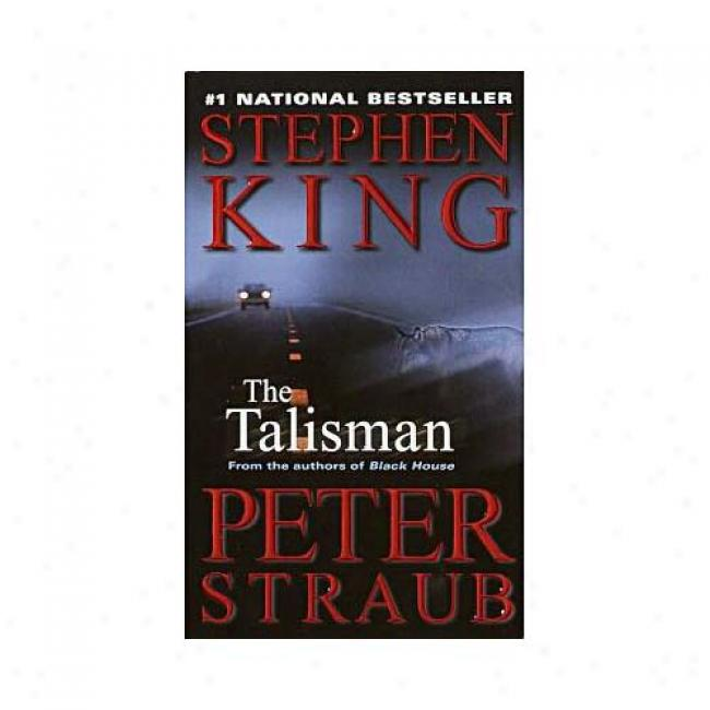 The Talisman By Stephen King, Isbn 0345444884