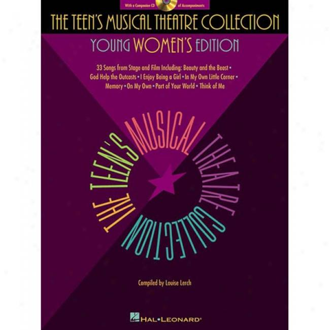 The Teen's Musical Theatre Collection By Louiselerch, Isbn 0634030779