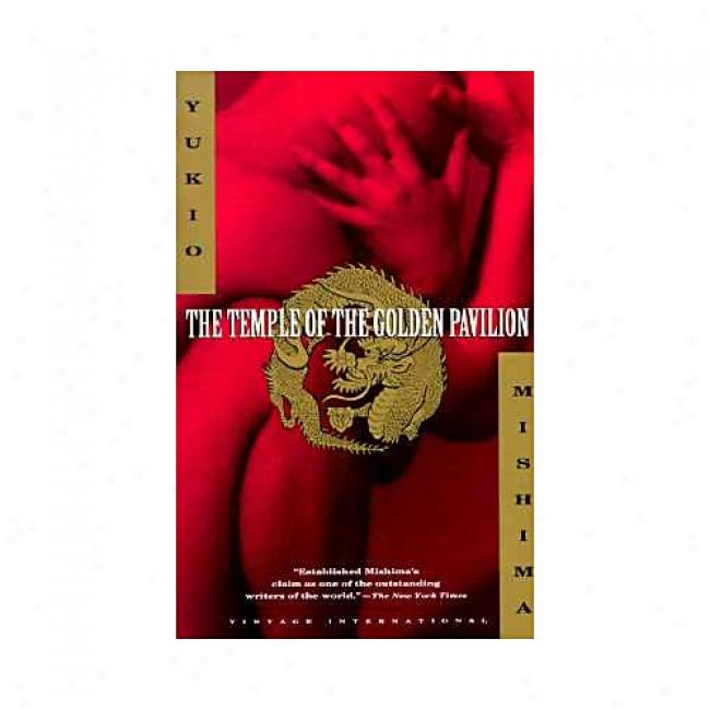 The Temple O The Golden Pavilion By Yukio Mishima, Isbn 0679752706