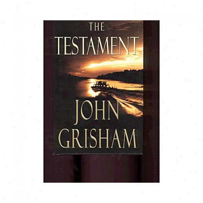 The Testament By John Grisham, Isbn 0385493800
