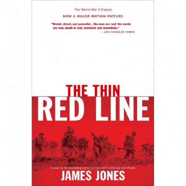 The Thin Red Line By James Jones, Isbn 0385324081