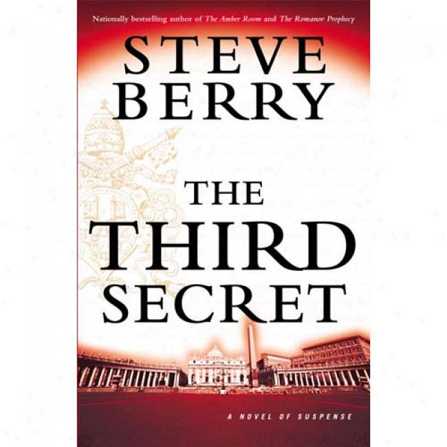 The Third Secret: A Novel Of Suspense