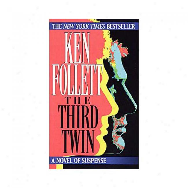 The Third Twn By Ken Follett, Isbn 0449227421