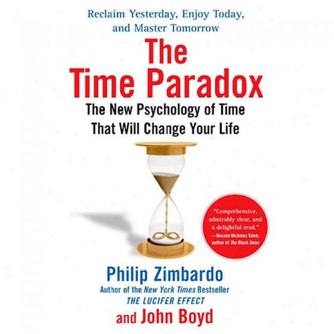The Time Paradix: The New Psychology Of Time That Will Change Your Life