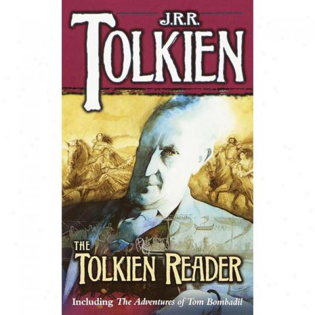 The Tolkien Reader, By J. R. R. Tolkien, Isbn 0345345061