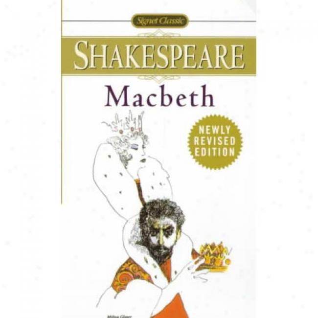 The Tragedy Of Macbeth By William Shakespeare, Isbn 0451526775