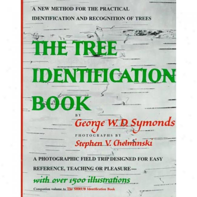 The Tree Indentificati0n Book By George Symonds, Isbn 0688050395
