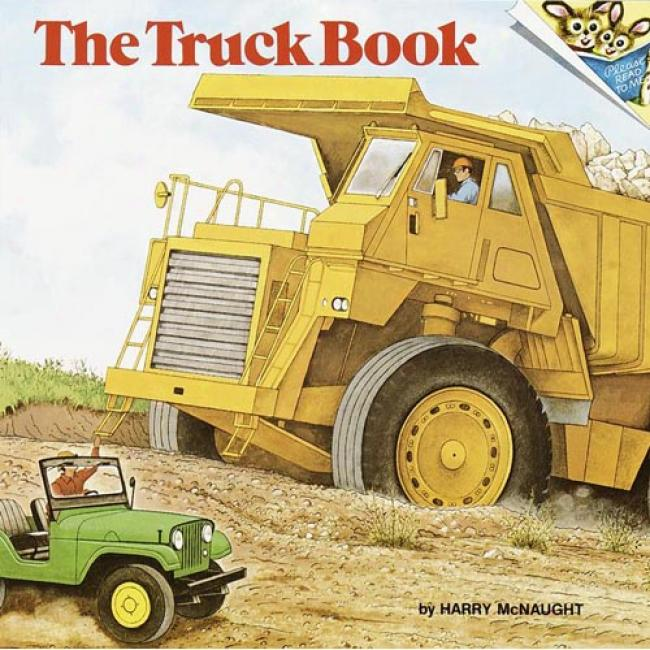 The Truck Book By Harry Mcnaught, Isbn 0394837037