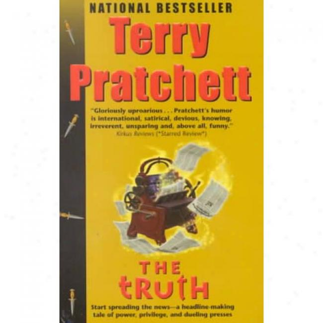 Th Truth By Terry Pratchett, Isbn 038818191