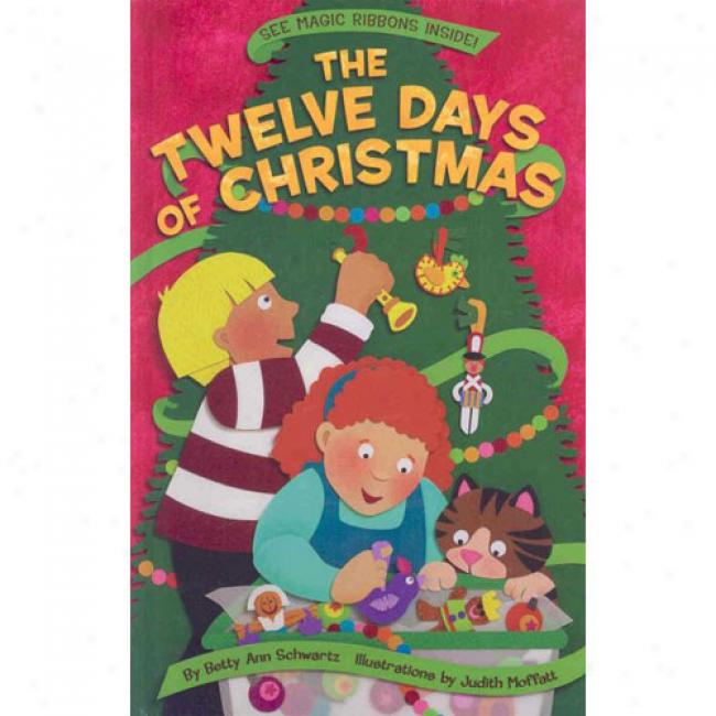 The Twelve Days Of Christmas [with Magic Ribbons Inside]