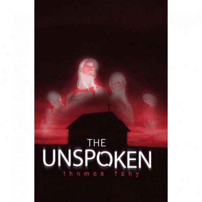 The Unspkoen