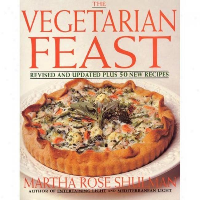 The Vegetarian Feast By Martha Rose Shulman, Isbn 0060950013