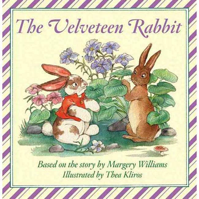The Velveteen Rabbit Board Book By Margery Willliams, Isbn 0060527463
