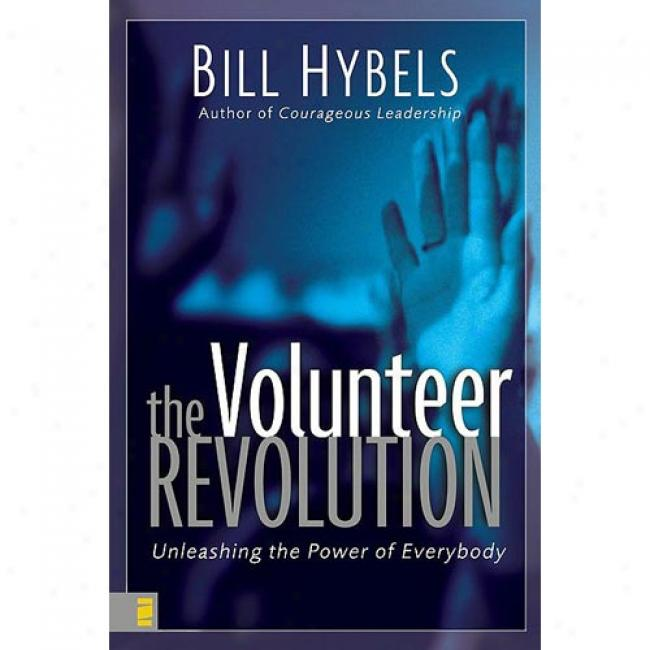 The Volunteer Revolution: Unleashing The Power Of Everybody