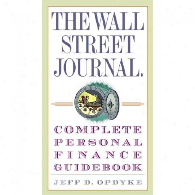 The Wall Street Journal Complete Personal Fnance Guidebook