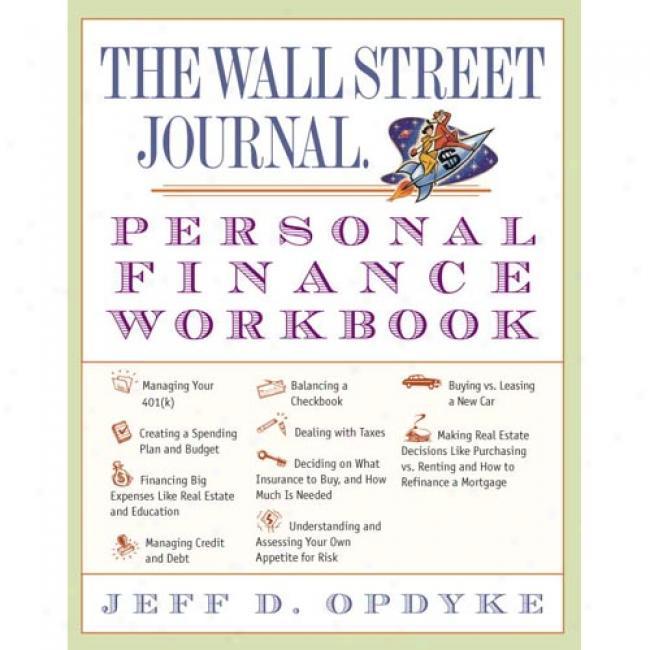 Thhe Wall Street Journal Personal Finance Workbook