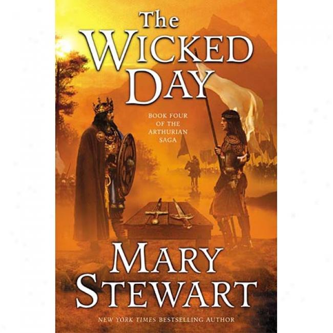 The Wicked Day By Mary Stewarrt, Isbn 0060548282