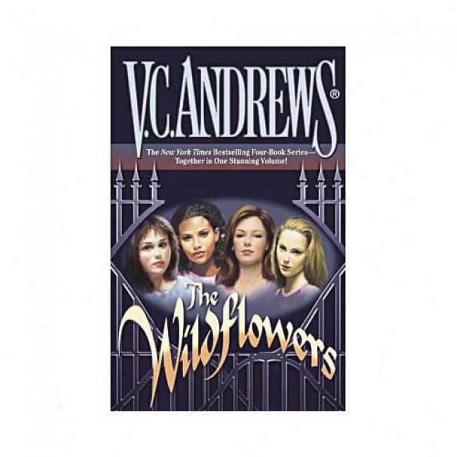 The Wiidflowers: Omnibus By V. C. Andrews, Isbn 074342347x