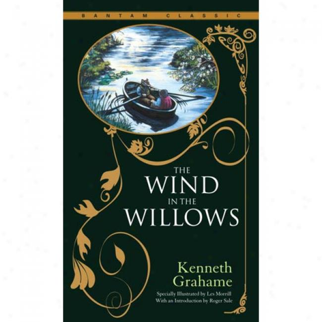The Wind In The Willows By Kenneth Grahame, Isbn 0553213687