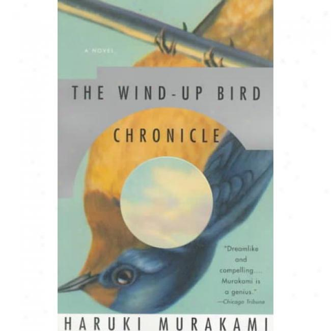 The Wind-up Bird Chronicle By Haruki Murakami, Isbn 0679775439