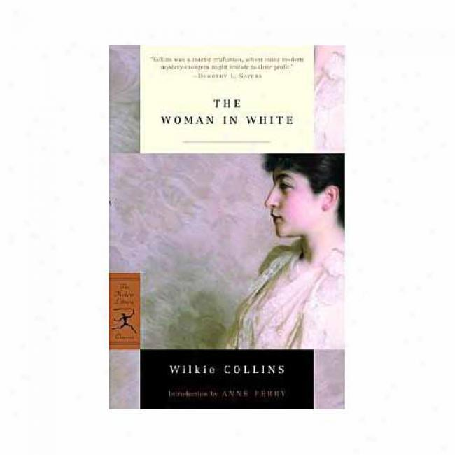 The Woman In White By Wilkie Collins, Isbn 0375759069