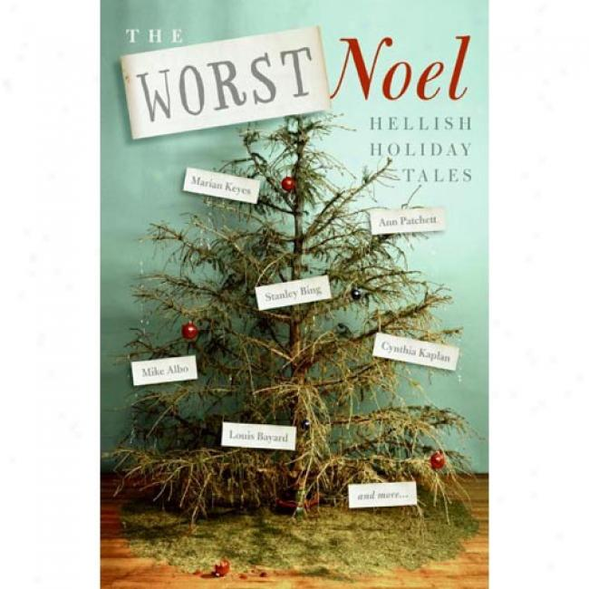 The Worst Noel: Infernal Holiday Tales