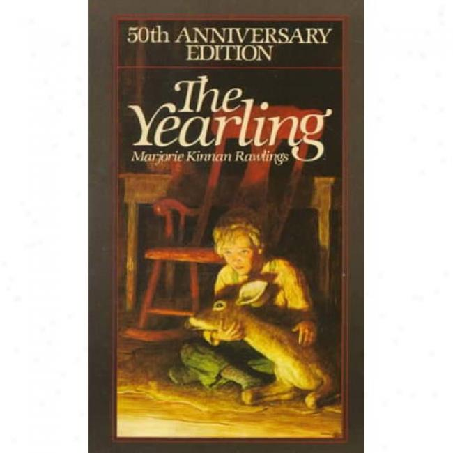 The Yearling By Marjorie Kinnan Rawlings, Isbn 0020449313