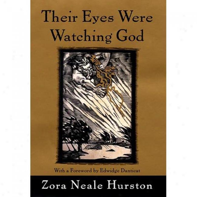 Their Eyes Were Watching God By Zora Neale Hurston, Isbn 0060199490