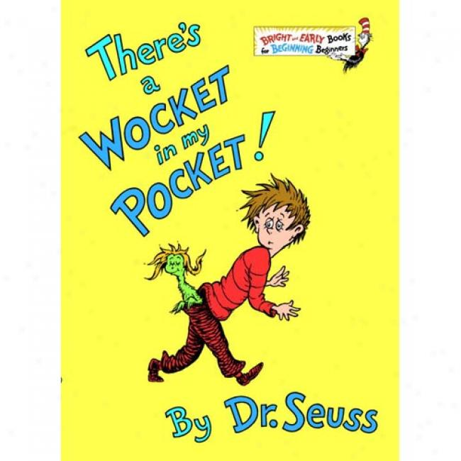 There's A Wocket In My Pocket! By Dr Seuss, Isbn 0394829204