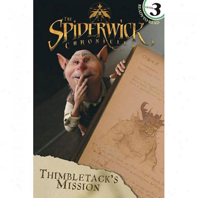 Thimbletack's Mission