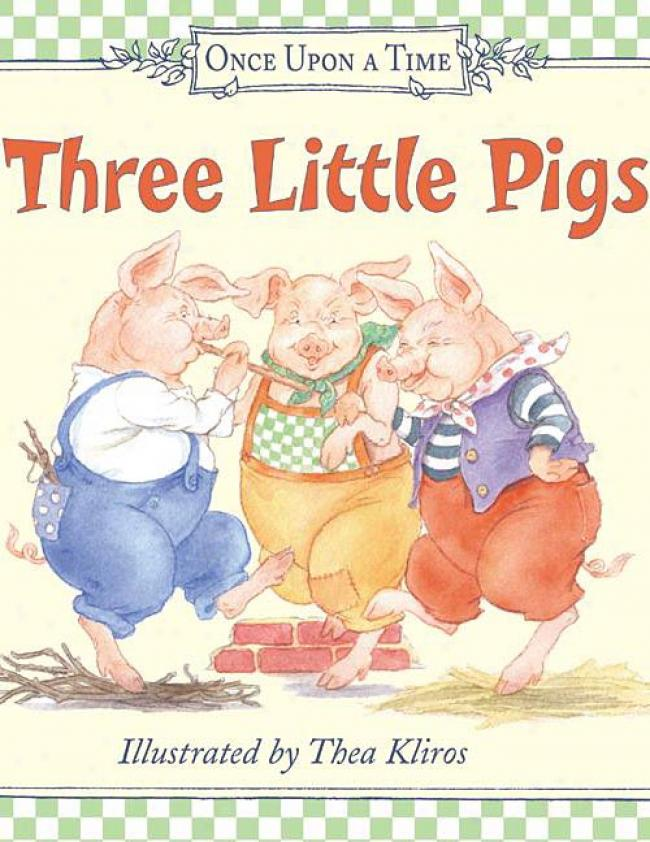 Three Little Pigs By Thea Kliros, Isbn 0060082364