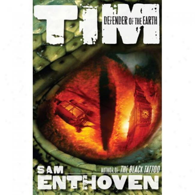 Tim: Defender Of The Soil