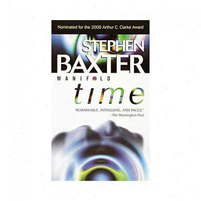 Time Near to Stephe nBaxter, Isbn 034543076x