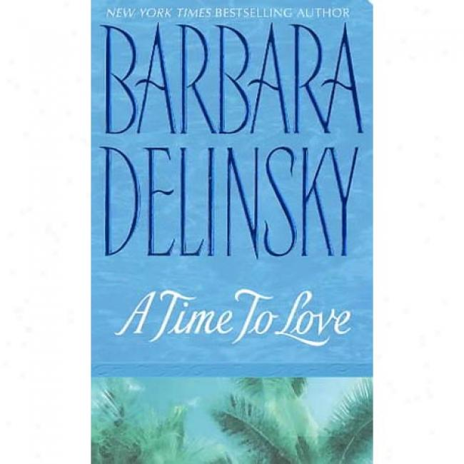 Delivery To Love By Barbara Delinsky, Isbn 0061011002