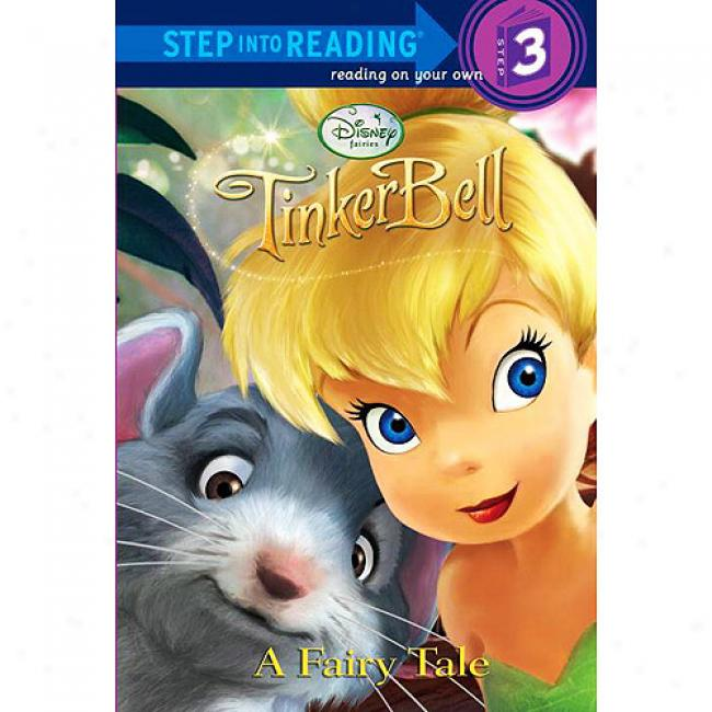 Tinker Bell: A Fairy Tale