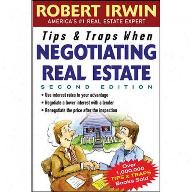 Tips And Traps When Negotiating Real State