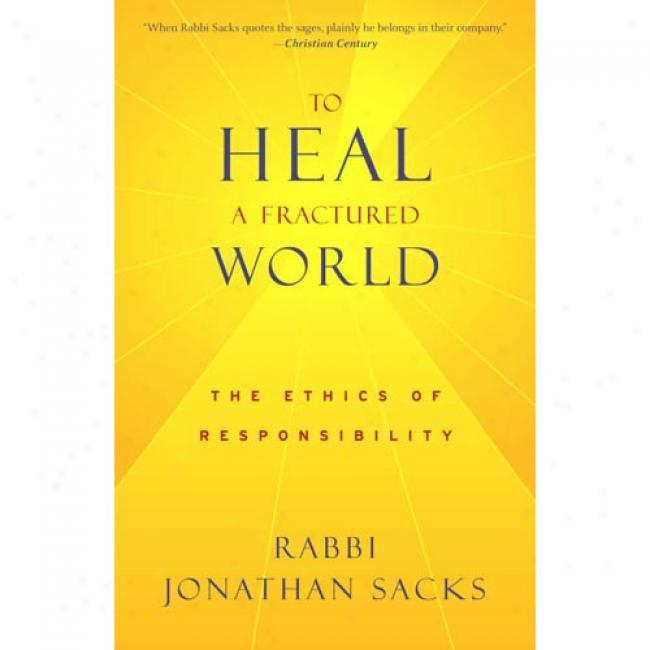To Heal A Fractured World: The Ethics Of Trust
