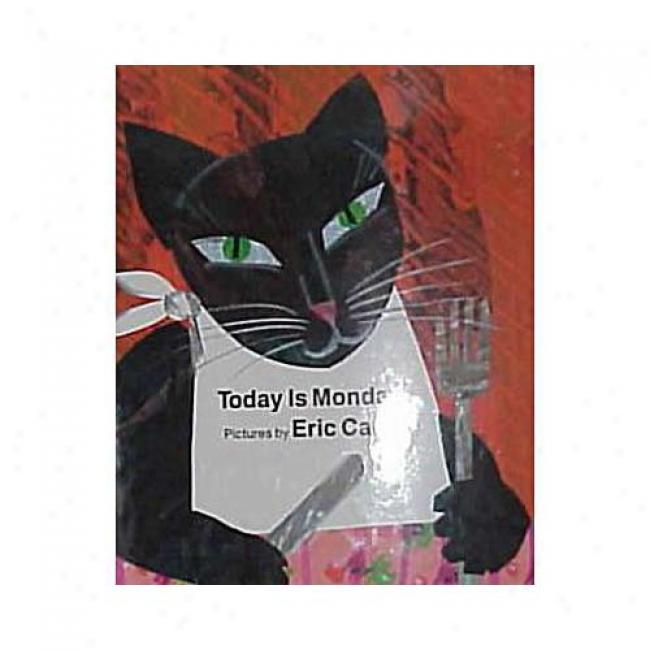 Today Is Monday By Eric Carle, Isbn 0399219668