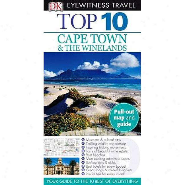 Top 10 Cape Town & The Winelands [Upon Pull-out Map]